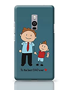 PosterGuy OnePlus Two Case Cover - Best Dad Ever | Designed by: Arif