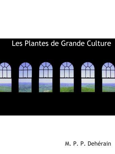 Les Plantes de Grande Culture