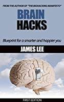 Brain Hacks - Blueprint for a smarter and happier you (English Edition)