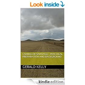 Camino de Santiago - Practical Preparation and Background (CaminoGuide.net eBooks)