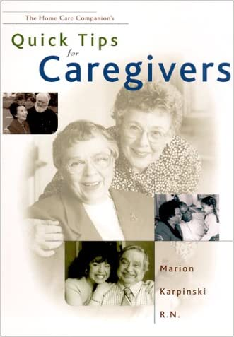 Quick Tips for Caregivers written by Marion Karpinski