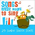 Songs Kids Love To Sing: 25 Sunday