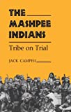 img - for Mashpee Indians: Tribe on Trial (Iroquois & Their Neighbors) book / textbook / text book