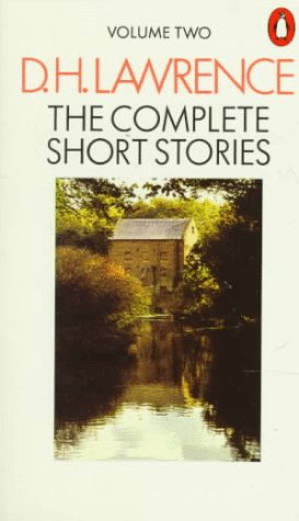 The Complete Short Stories, Volume Two, D. H. Lawrence