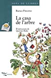 img - for La casa de L'arbre / The Tree House (Sopa De Llibres: Serie Verda) (Catalan Edition) book / textbook / text book