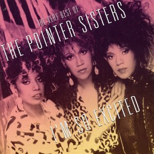 The Pointer Sisters - The Very Best of the Pointer Sisters: I