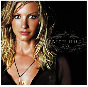 Faith Hill - Cry - Zortam Music