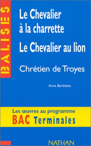 le-chevalier-a-la-charrette-le-chevalier-au-lion-chretien-de-troyes-resume-analytique-commentaire-cr