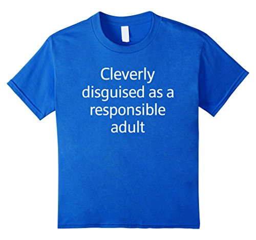 [Kids Cleverly Disguised As An Adult Halloween Costume T-Shirt 4 Royal Blue] (Procrastinator Halloween Costumes)