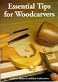Essential Tips For Woodcarvers