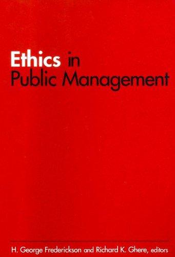 Ethics in Public Management