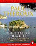 The Pillars of Hercules: A Grand Tour of the Mediterranean (Penguin audiobooks)