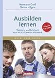 Trainerkompetenz: Ausbilden lernen: Trainings- und Lehrbuch nach  AEVO 2009 für alle Berufe mit CD-ROM. Fachbuch title=