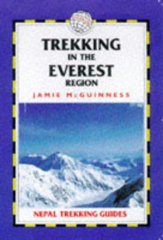 Trekking in the Everest Region (Nepal Trekking Guide)