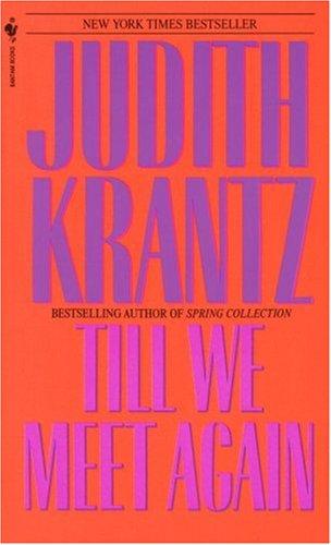 Till We Meet Again, JUDITH KRANTZ