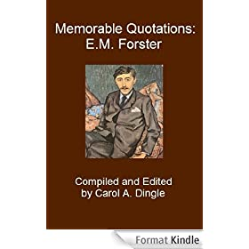Memorable Quotations: E.M. Forster (English Edition)
