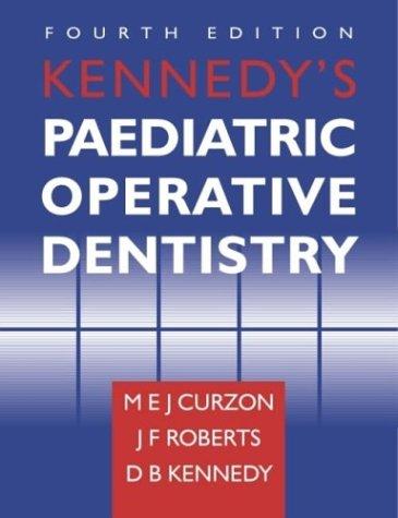 Kennedy's Pediatric Operative Dentistry