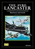 Richard A. Franks The Avro Lancaster: Manchester and Lincoln, A Comprehensive Guide for the Modeller (Modeller's Datafile)