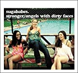 Sugababes Stronger / Angels With Dirty Faces [CD 1] [CD 1]