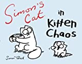 Simons Cat in Kitten Chaos