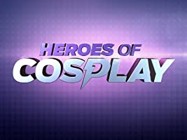 Heroes of Cosplay Season 1