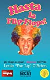 Louis O'Brien Hasta La Flip-Flops! - My Reign in Spain - Mallorca 1967-92