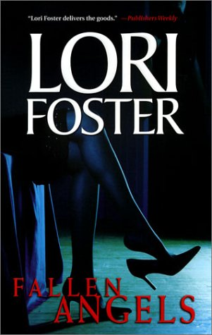 Fallen Angels (Harlequin Single Title), LORI FOSTER