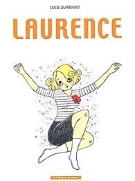 Laurence : L'oubli de soi par Lucie Durbiano