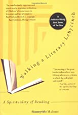 Walking a Literary Labryinth: A Spirituality of Reading
