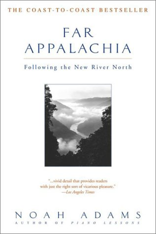 Far Appalachia: Following the New River North