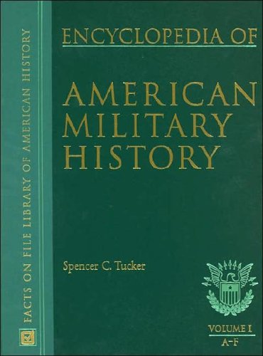 Encyclopedia of American Military History (Facts on File Library of American History)