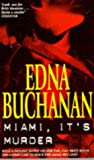 Miami, It's Murder (0671853937) by Edna Buchanan