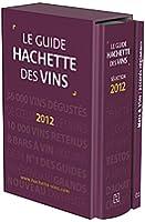 Guide Hachette des Vins 2012 + livret