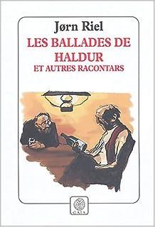 Les ballades de Haldur et autres racontars, Riel, Jorn