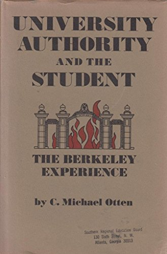 University Authority and the Student: Berkeley Experience