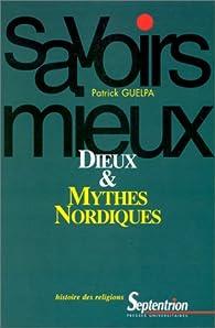 Dieux et mythes nordiques par Patrick Guelpa