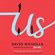 Us: A Novel (       UNABRIDGED) by David Nicholls Narrated by David Haig