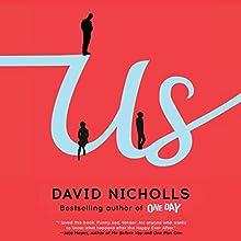 Us: A Novel (       UNABRIDGED) by David Nicholls Narrated by David Haig