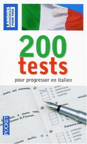 200 Tests pour progresser en italien