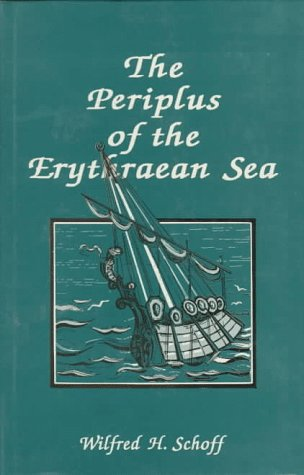 The Periplus Of The Erythraean Sea: Travel And Trade In...
