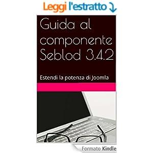 Guida al componente Seblod 3.4.2: Estendi la potenza di Joomla