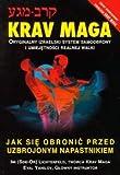 img - for Krav Maga Jak sie obronic przed uzbrojonym napastn book / textbook / text book