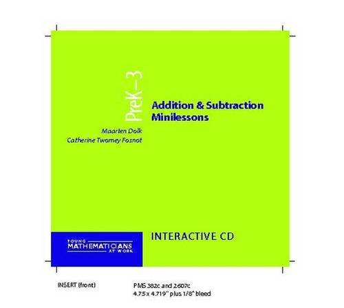 Addition and Subtraction Minilessons, Grades PreK-3 (CD) (Young Mathematicians at Work)