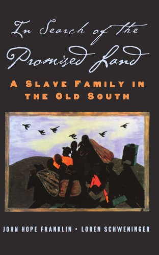In Search of the Promised Land: A Slave Family in the Old...