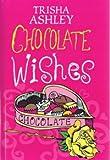 Chocolate Wishes Trisha Ashley