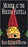 img - for Murder at the Holiday Flotilla (Magnolia Mystery Wilmington Series Book 9) book / textbook / text book