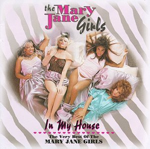 Mary Jane Girls - In My House: Best Of - Zortam Music