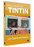 echange, troc Sur les traces de Tintin - Vol. 1 : Les cigares du Pharaon