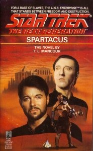 Spartacus (Star Trek The Next Generation, No 20), T.L. MANCOUR