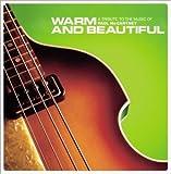 トリビュート・トゥ・ザ・ミュージック・オブ・ポール・マッカートニー~やさしい気持ち Warm and Beautiful:A Tribute To the Music of Paul McCartney